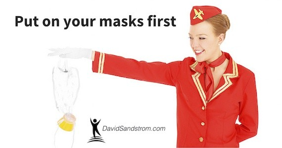 Put on your mask first