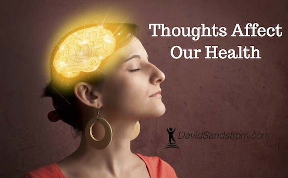 Thoughts affect our health