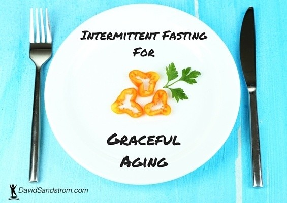 Intermittent Fasting for Graceful Aging